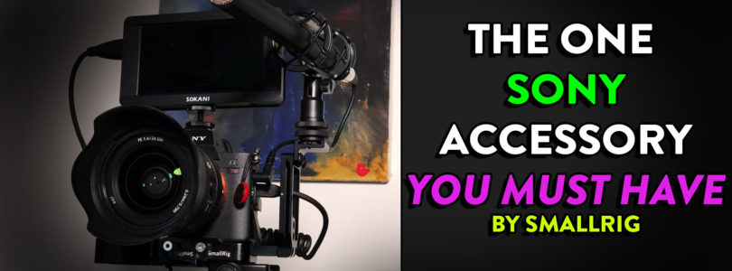 The ONE Accessory YOU NEED for your Sony Camera by SmallRig